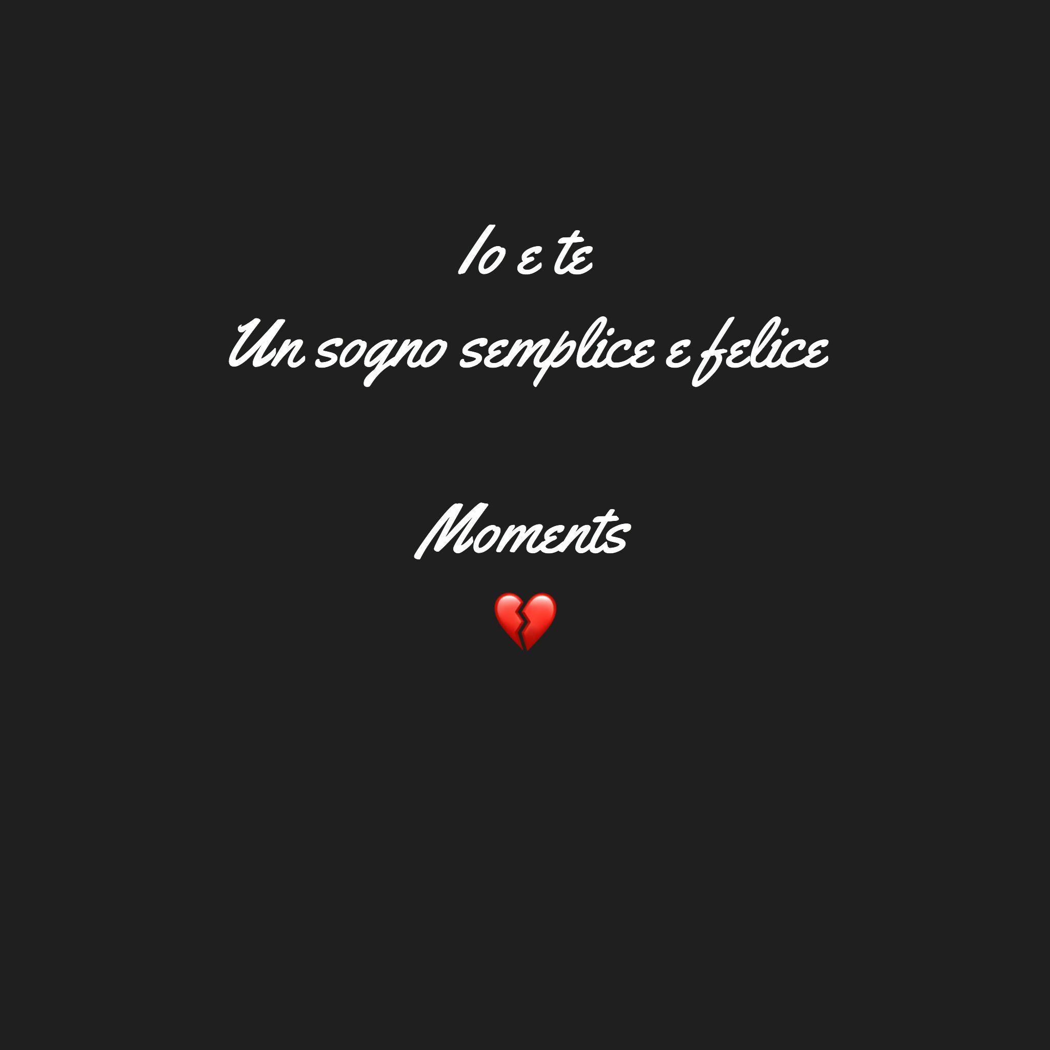 Io E Te Love Pinterest Love Words Und Quotes