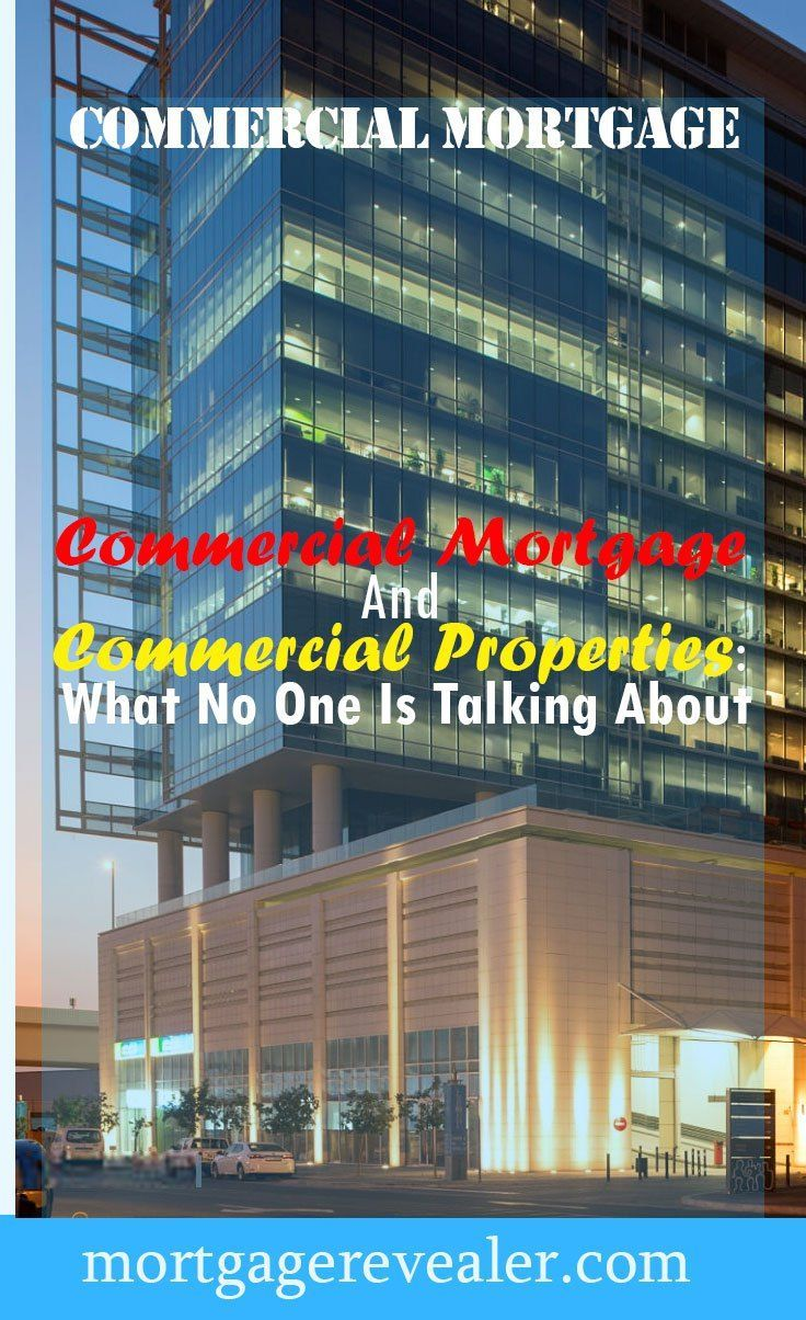 Commercial mortgage and commercial properties in real