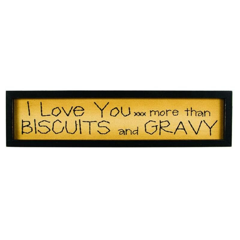 Download I Love You More Than Biscuits and Gravy Stitchery 13407 ...