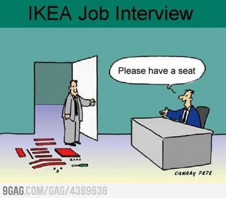 interview at IKEA - I'd never get this job