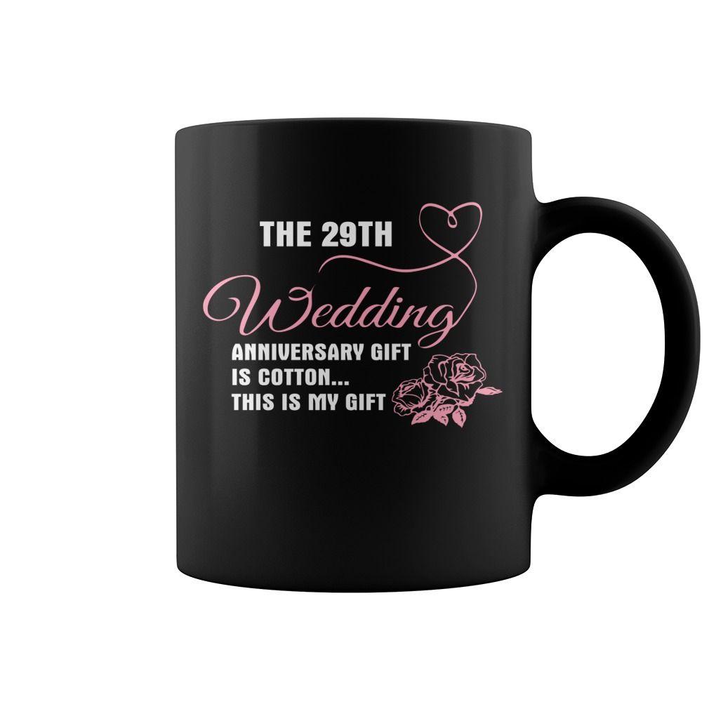 29th Wedding Anniversary Shirt Gift For My Lovers Mug Coffee Mug
