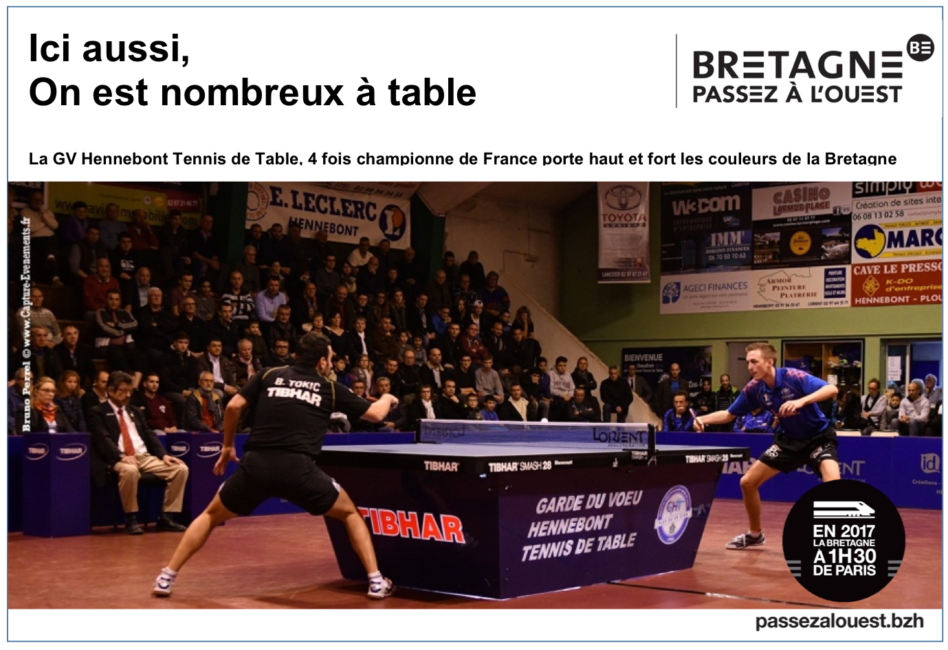 Les Bretons S Emparent Chaque Jour De La Campagne Passezalouest Et C Est Genial Tennis De Table Bretagne Champions