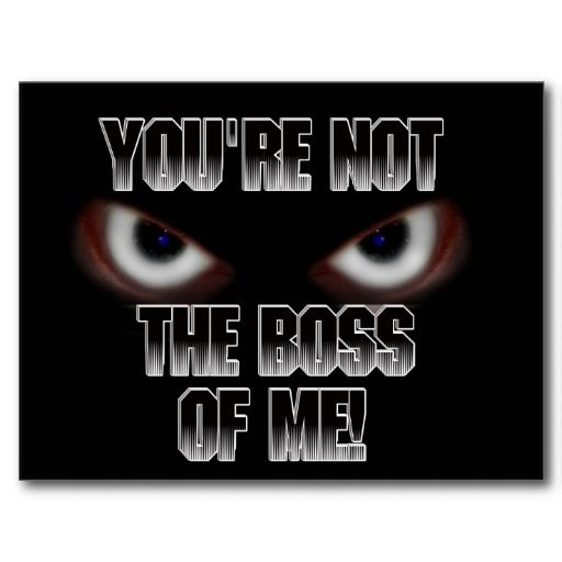 SOLD~  YOU'RE NOT THE BOSS OF ME! POST CARDS   shipping to Glenwood, IA