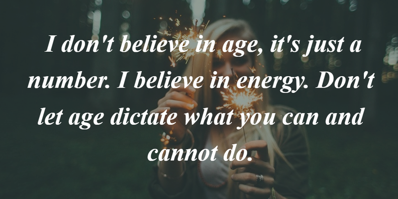 Age Is Just A Number Quote For All Ages Enkiquotes Number Quotes Quotes Aging Quotes