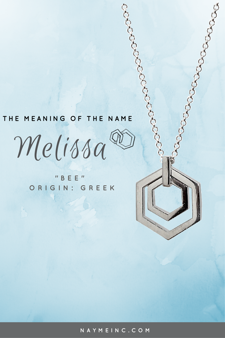 The meaning of the name Melissa for a girl 83
