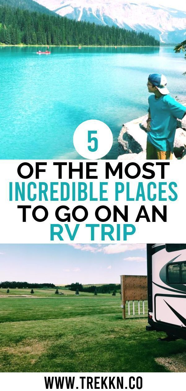 Our Top 5 Favorite RVing Spots After 17 Months on the Road - TREKKN