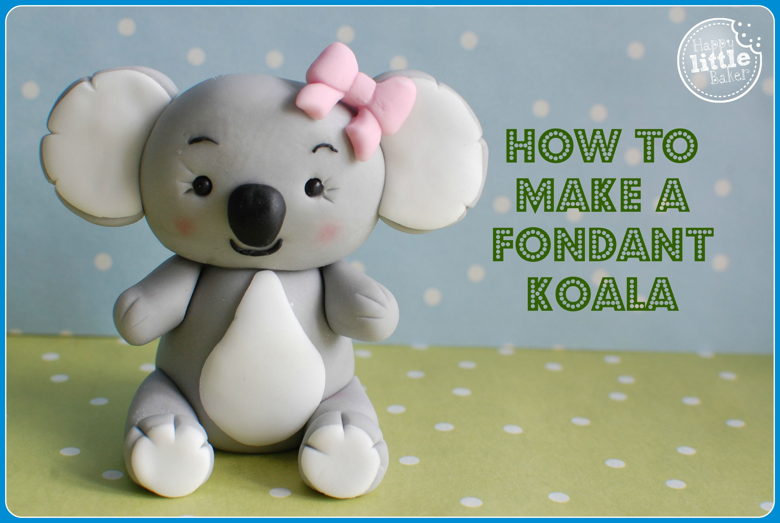 how to make a koala bear out of fondant youtube vid tutorial by the happy little baker party. Black Bedroom Furniture Sets. Home Design Ideas