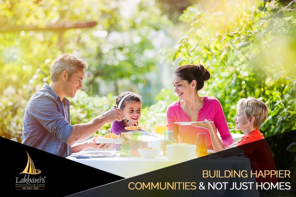 At Lakhani, We Donu0027t Just Believe In Building Magnificent Living Spaces. We