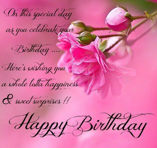 Happy Birthday Greetings |Sweet Birthday Wishes For Someone Special