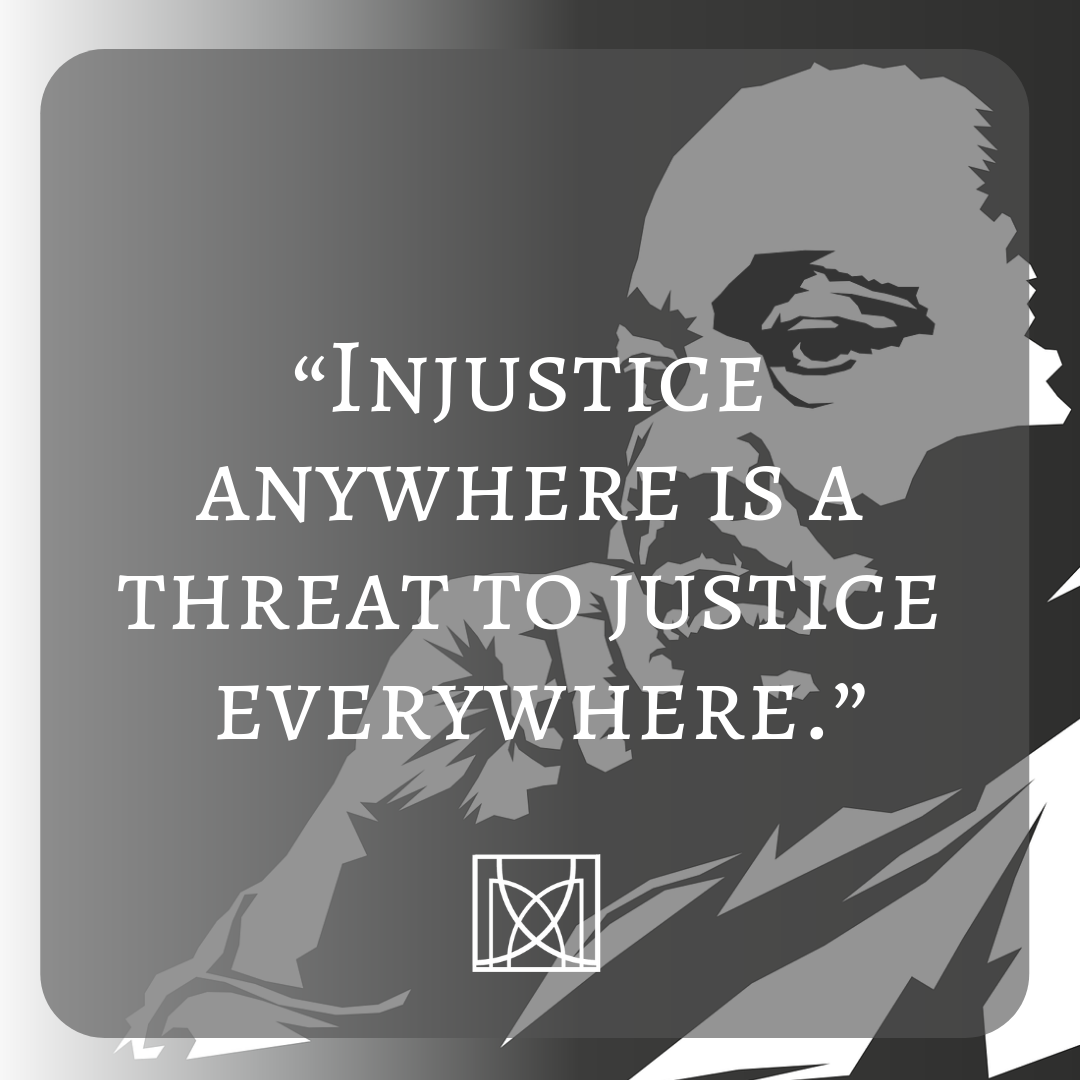 Injustice Anywhere Is A Threat To Justice Everywhere Dr Martin Luther King Jr Michigan Social Enterprise West Michigan