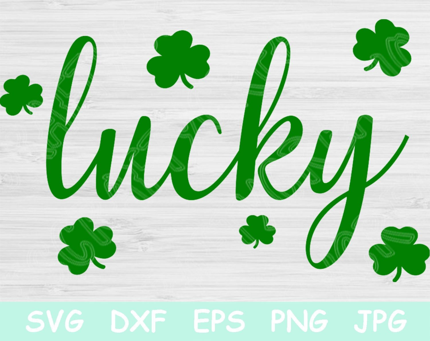 Download Lucky Svg, Lucky Shamrock Svg. St Patricks Svg Files for ...