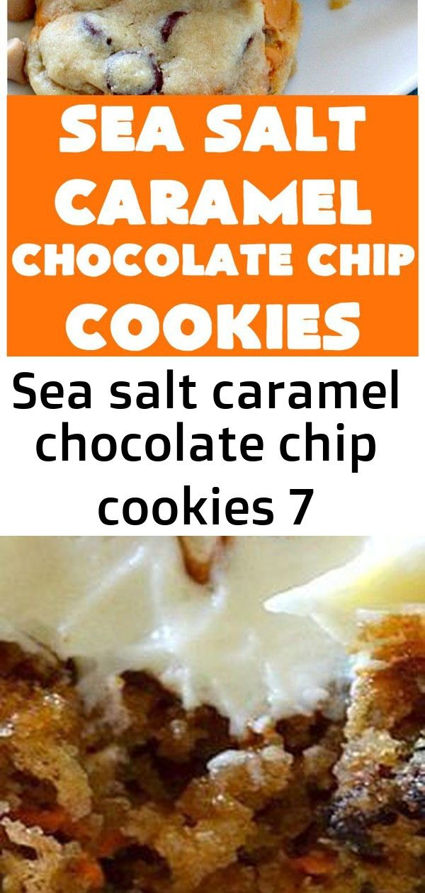 Sea salt caramel chocolate chip cookies 7 Sea Salt Caramel Chocolate Chip Cookies  Cant Stay Out of the Kitchen  these are divine They have double the  chips so theyre ri...