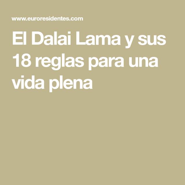 El Dalai Lama y sus 18 reglas para una vida plena