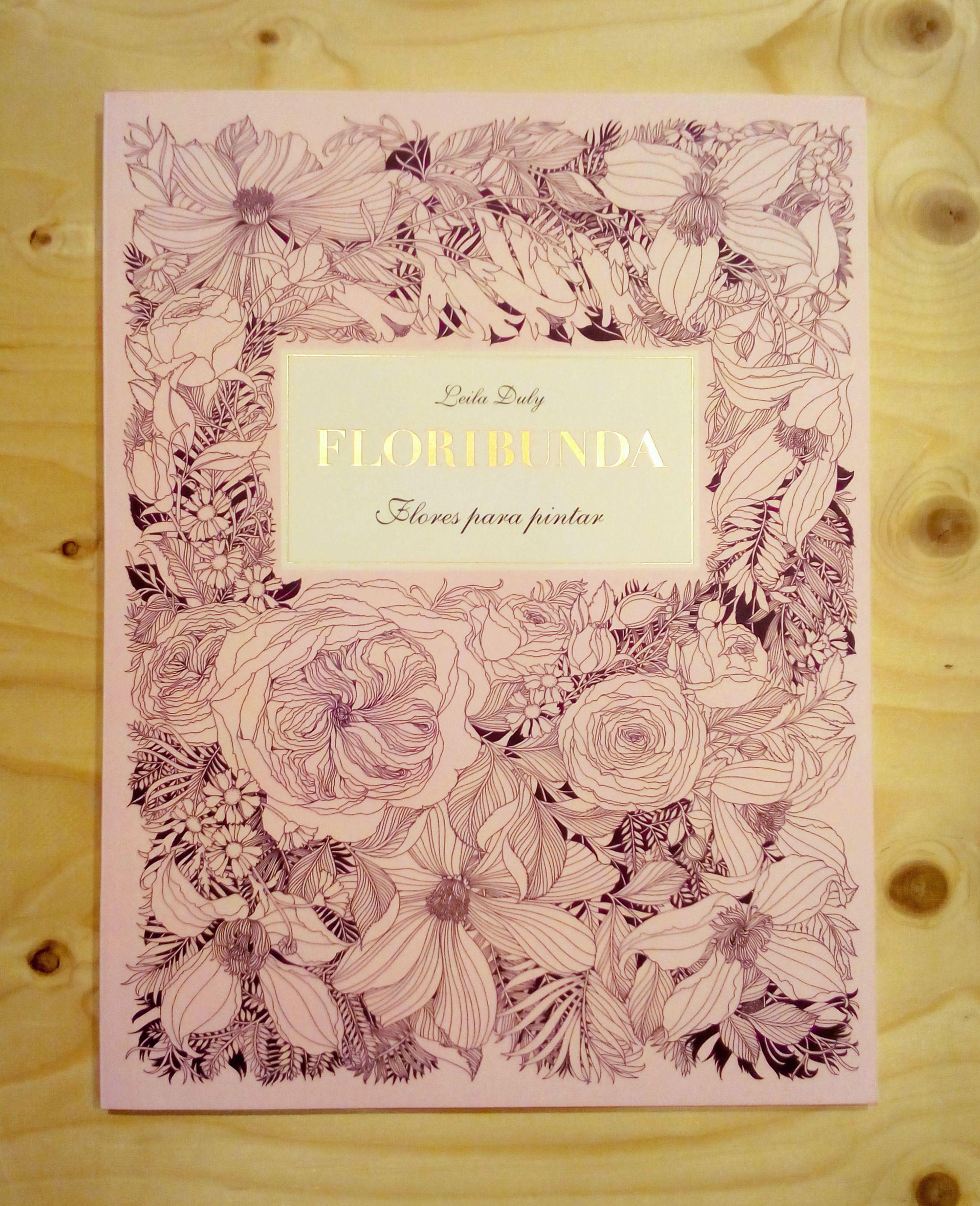 Floribunda, flores para pintar. Leila Duly. MTM editores | Libros ...