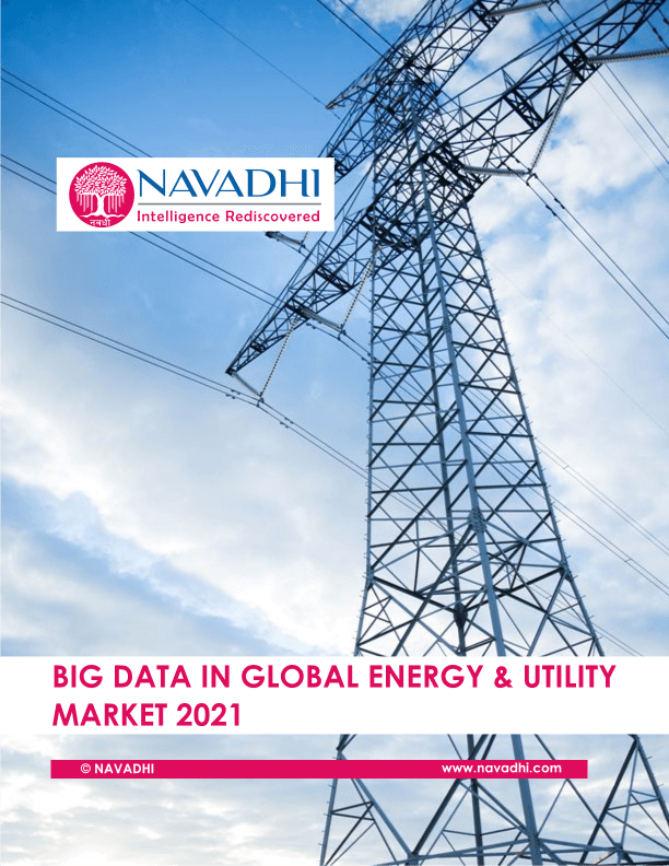 Big Data In Global Energy And Utility Market 2021 Big Data Big Data Technologies Big Data Marketing