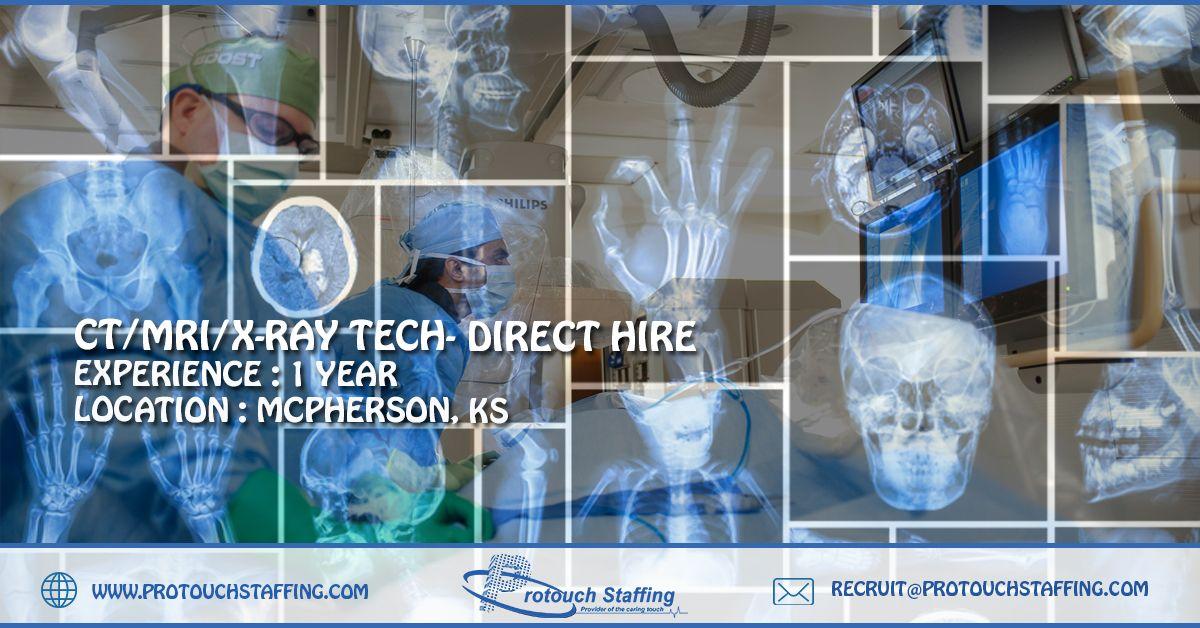 CT/MRI/xRay Tech Direct Hire Xray tech, New career