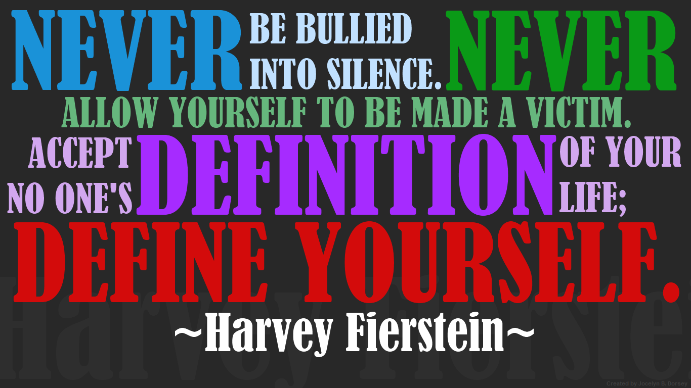 Stop Bullying Quotes You Will Rise Project  Words And Actions  Pinterest  Harvey