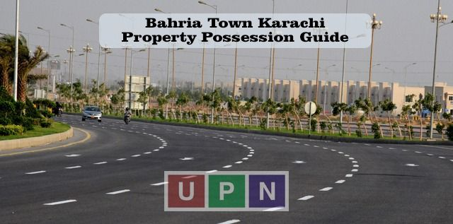 How to Apply for Possession Bahria Town Karachi – Possession