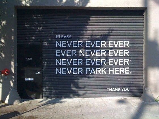 27please Never Ever Park Here Thank You Painted Garage Door Urban