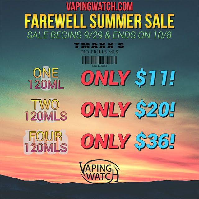 Vapor Joes - Daily Vaping Deals: GOODBY SUMMER: TMAXX NO FRILLS -120ML $11 / 240ML ...
