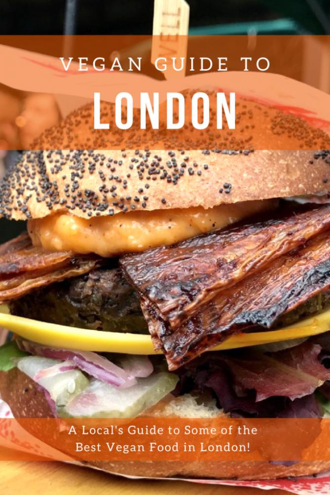 Vegan London 2019 Best Vegan Food In London לונדון Vegan London Vegan Restaurants London Vegan Recipes