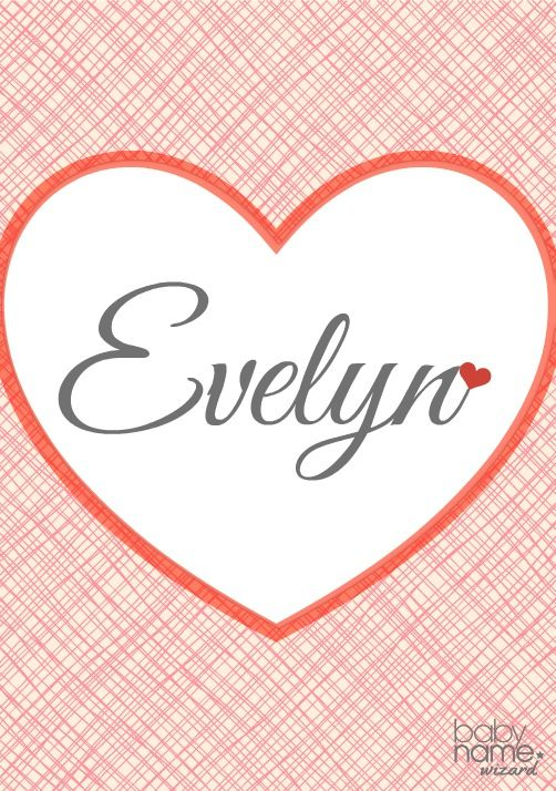 Evelyn: Meaning, origin, and popularity of the name. Most ...