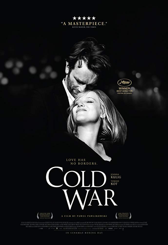 Cold War 2018 Pawel Pawlikowski In 2020 Cold War Tv Show Genres War Movies