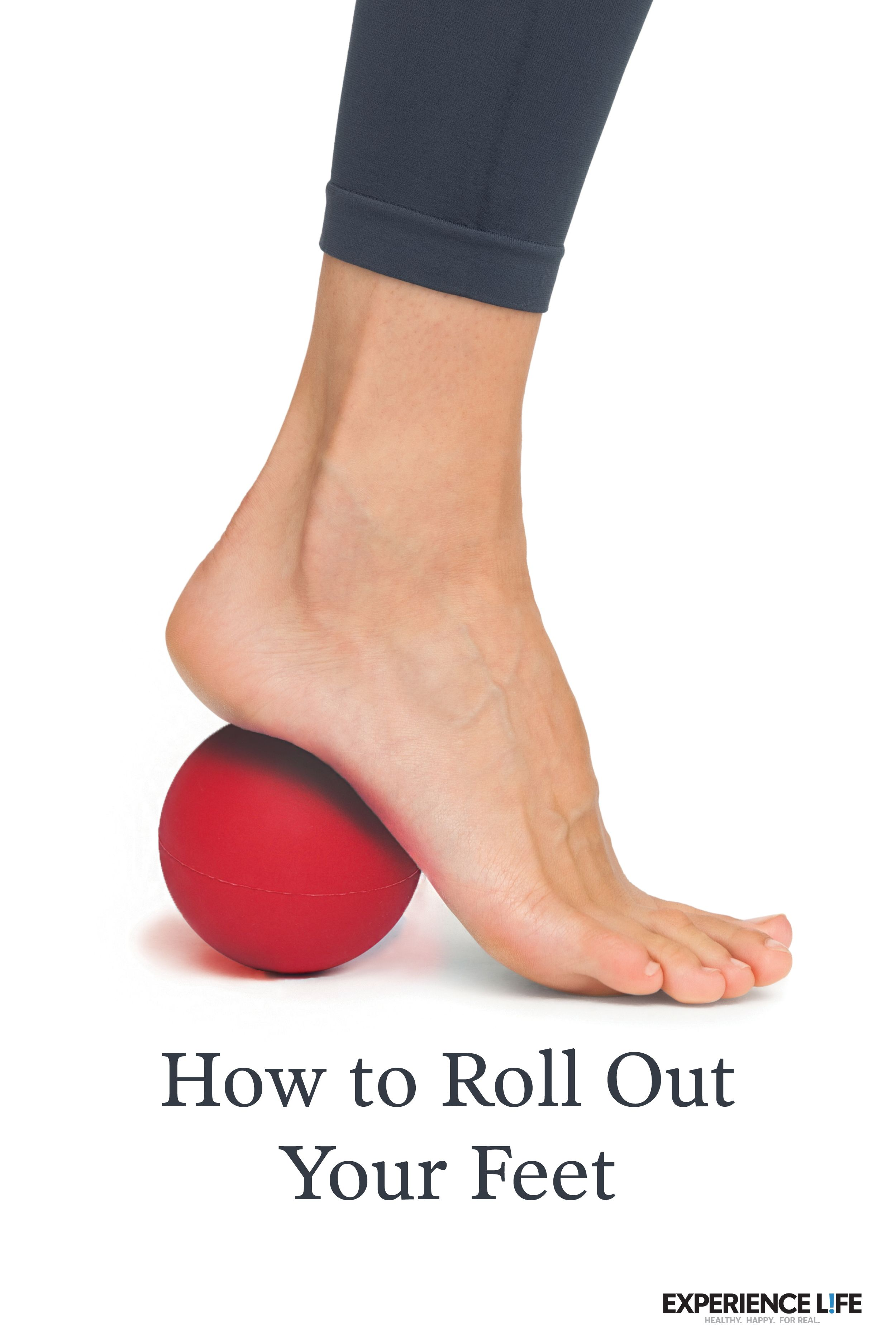 How To Roll Out Your Feet Wellness Fitness Fitness Motivation Inspiration Health And Wellness