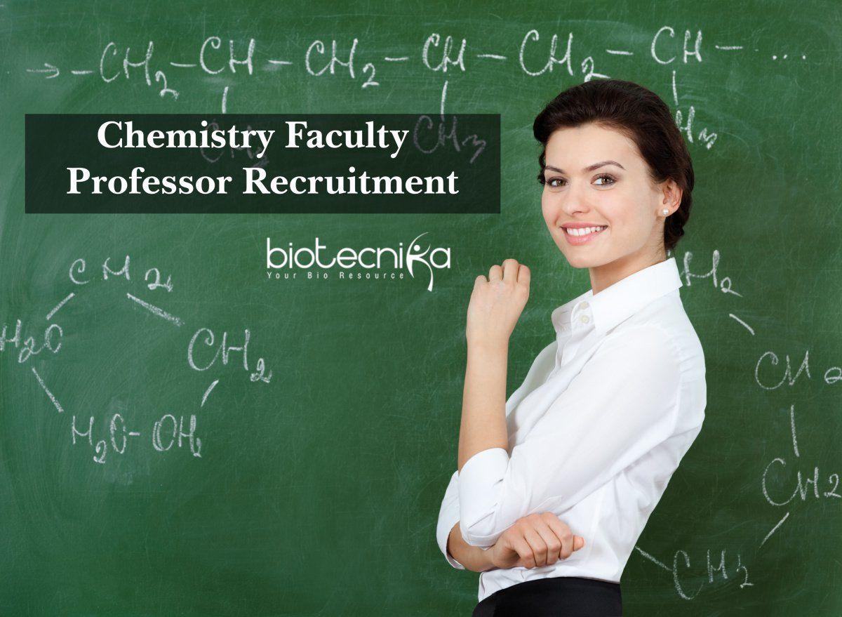 Chemistry Faculty / Professor Recruitment Teaching