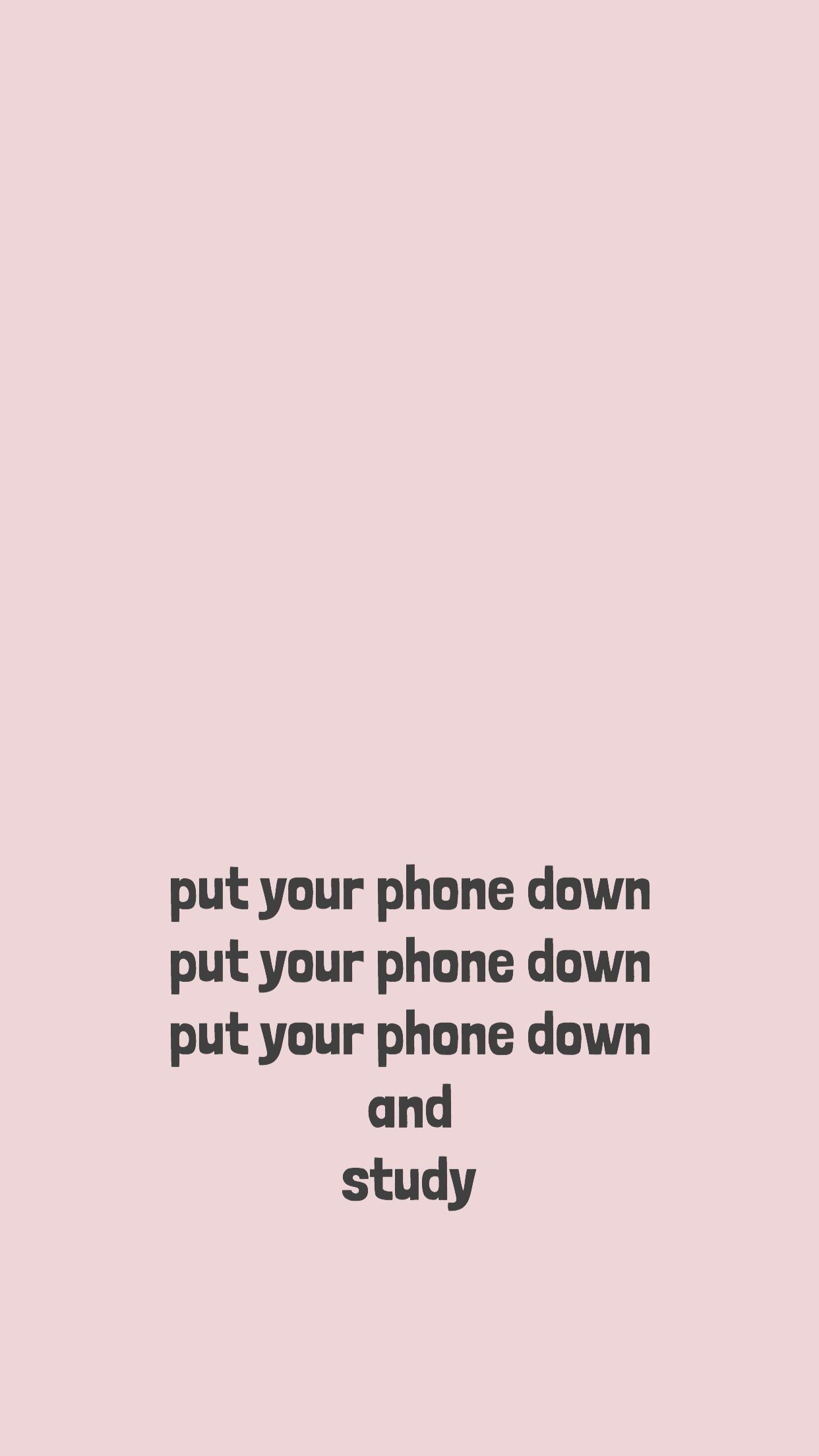 Pin By A Piece Of Cake On Wallpaper Quotes Wallpaper Put Your Phone Down