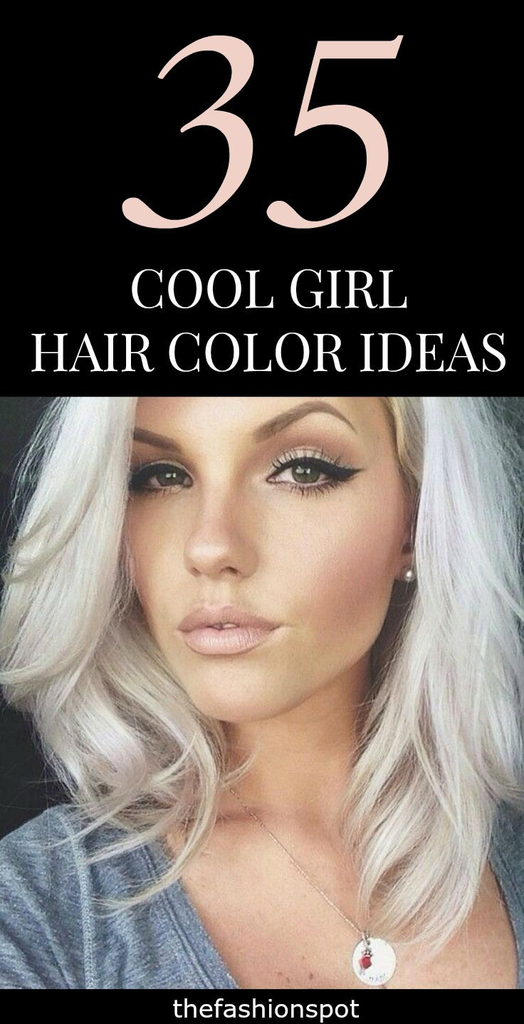 35 Cool Hair Color Ideas To Try In 2018 Beauty Pinterest