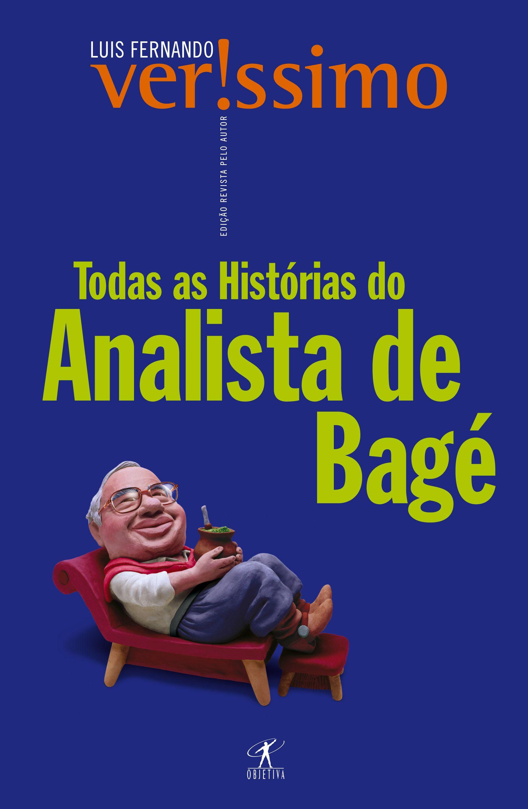 O Analista De Bage Luis Fernando Verissimo Com Imagens