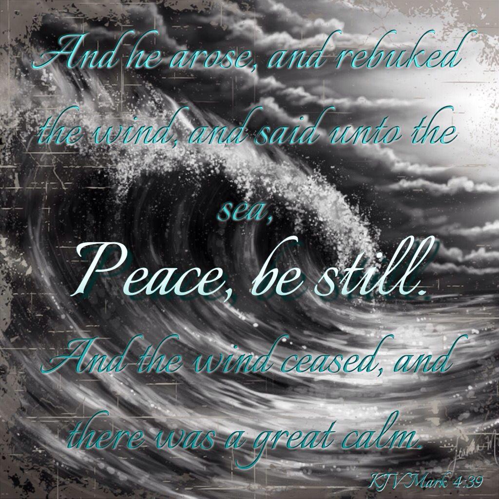 KJV Bible Verse - Mark 4:39 | Bible, God, Jesus, Holy Spirit