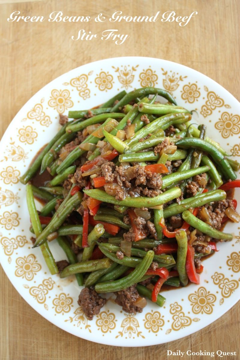 Green Beans And Ground Beef Stir Fry Recipe With Images Green Beans Ground Beef Stir Fry Ground Beef