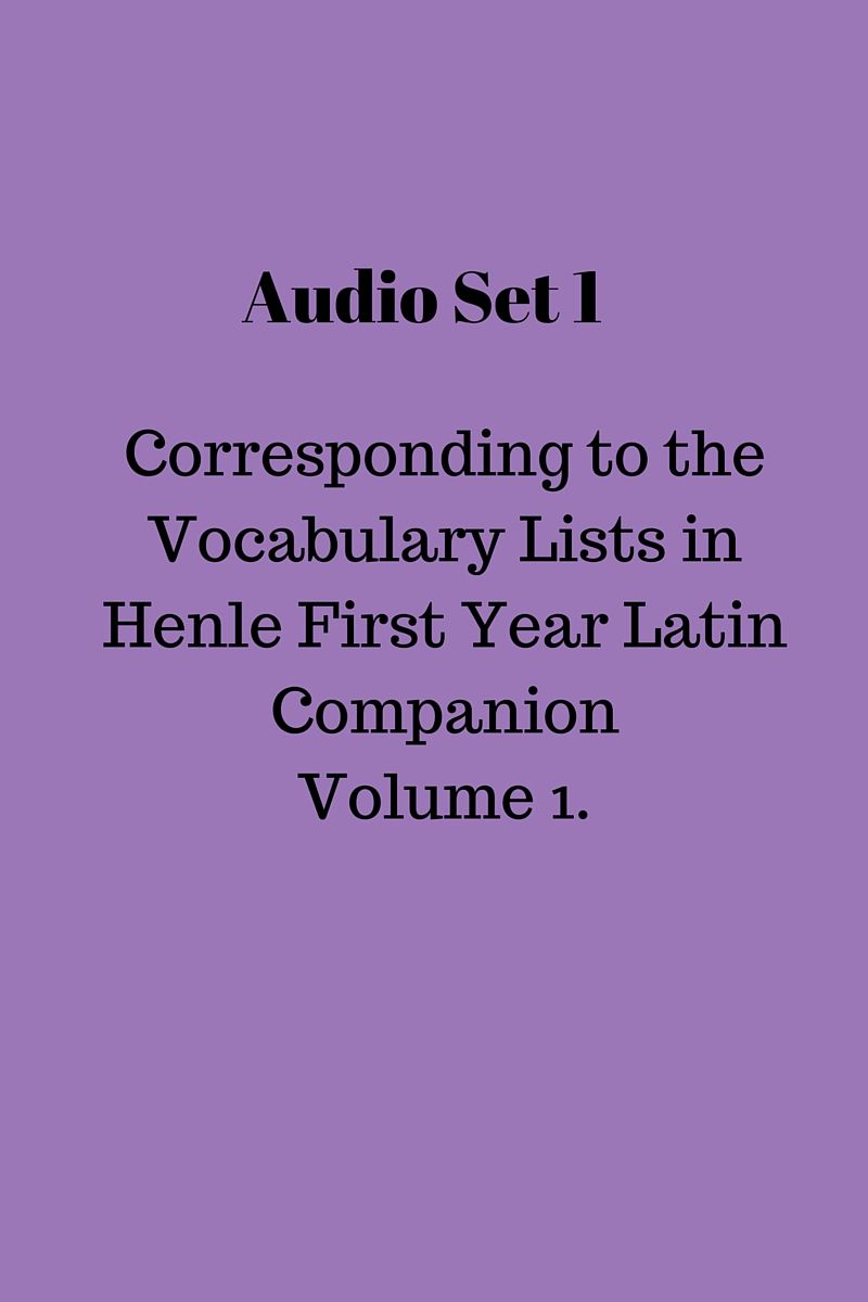 This audio set corresponds to the Vocabulary Lists in Henle First Year  Latin Companion Volume 1.  Once purchased, you will receive an email with a 24-hour link to download  the zipped audio files to your computer. If you miss the deadline, the  system does not allow me to recreate a new link for you, so please do  everything within your power to download your files before the 24-hour  deadline. Thank you!
