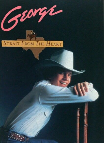 I Made My Own Gs 1982 Album Strait From The Heart George Strait Joyce Taylor George