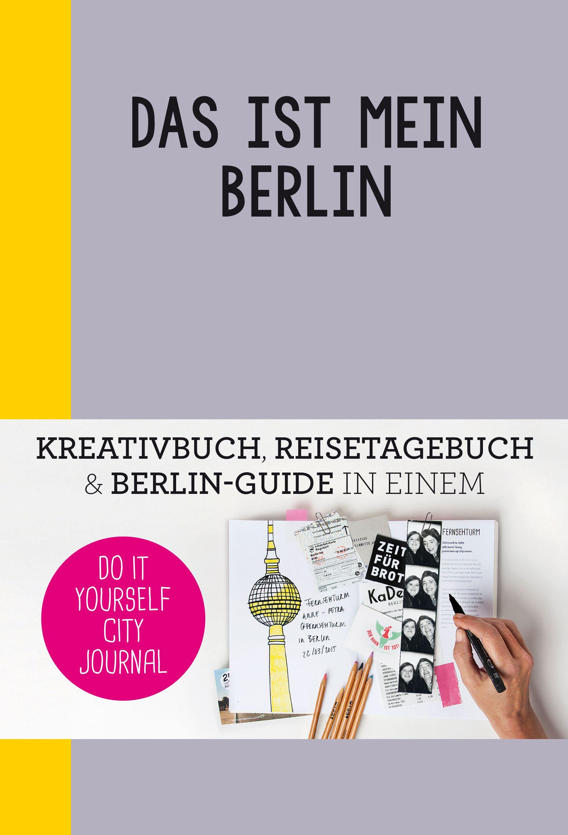 Mit dem do it yourself city journal berlin kann jeder kreativ werden mit dem do it yourself city journal berlin kann jeder kreativ werden die stadt erkunden solutioingenieria Choice Image