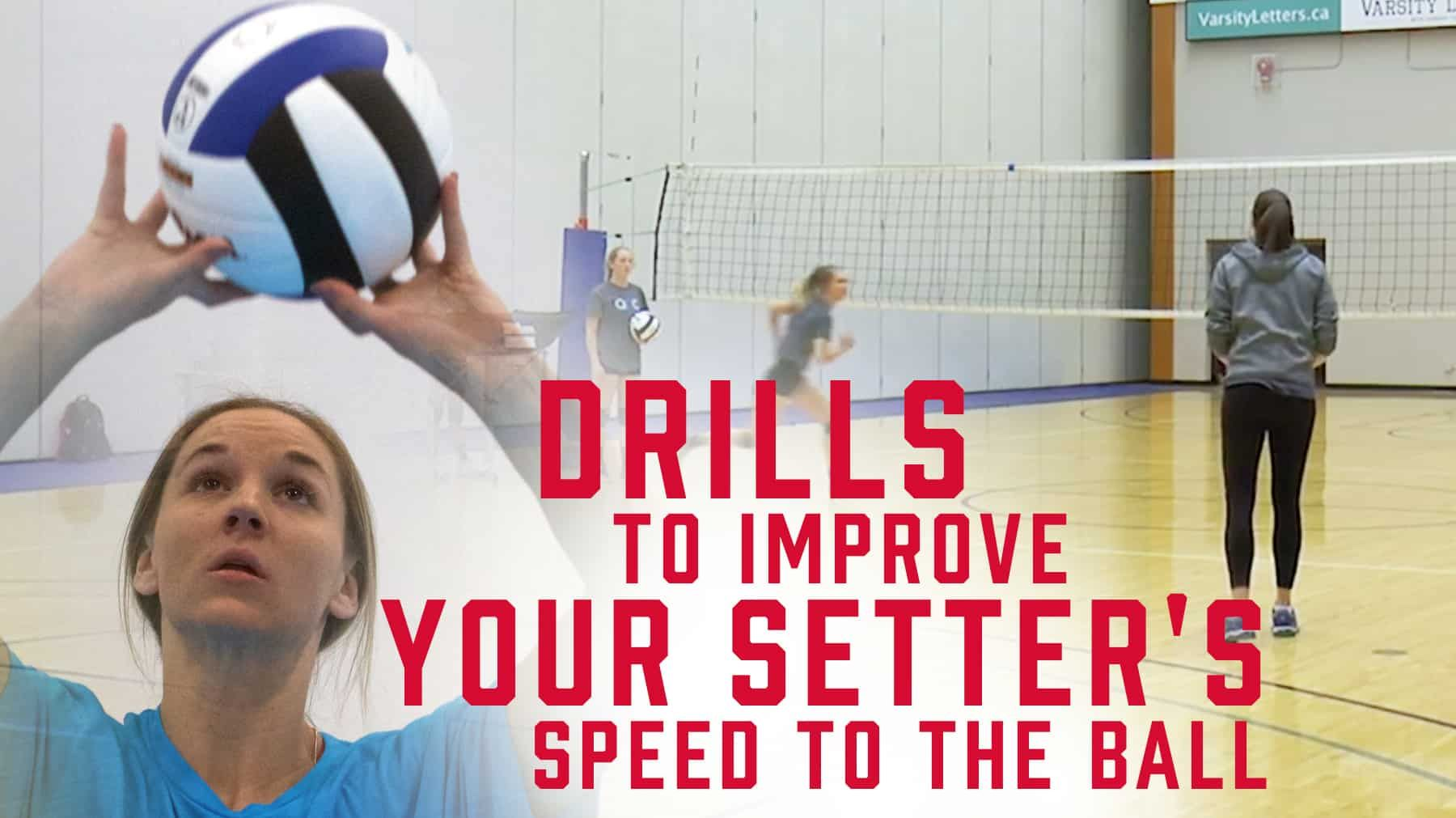 Drills To Improve Your Setter S Speed To The Ball Coaching Volleyball Volleyball Practice Volleyball Training