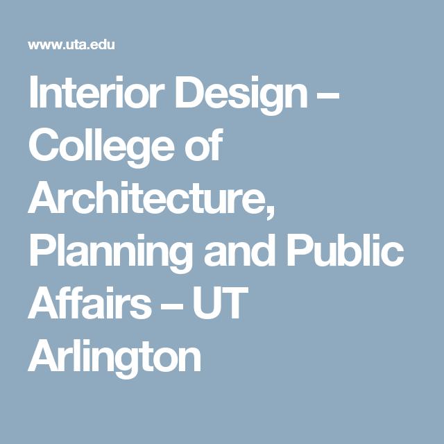 Interior Design College Of Architecture Planning And Public Affairs UT Arlington