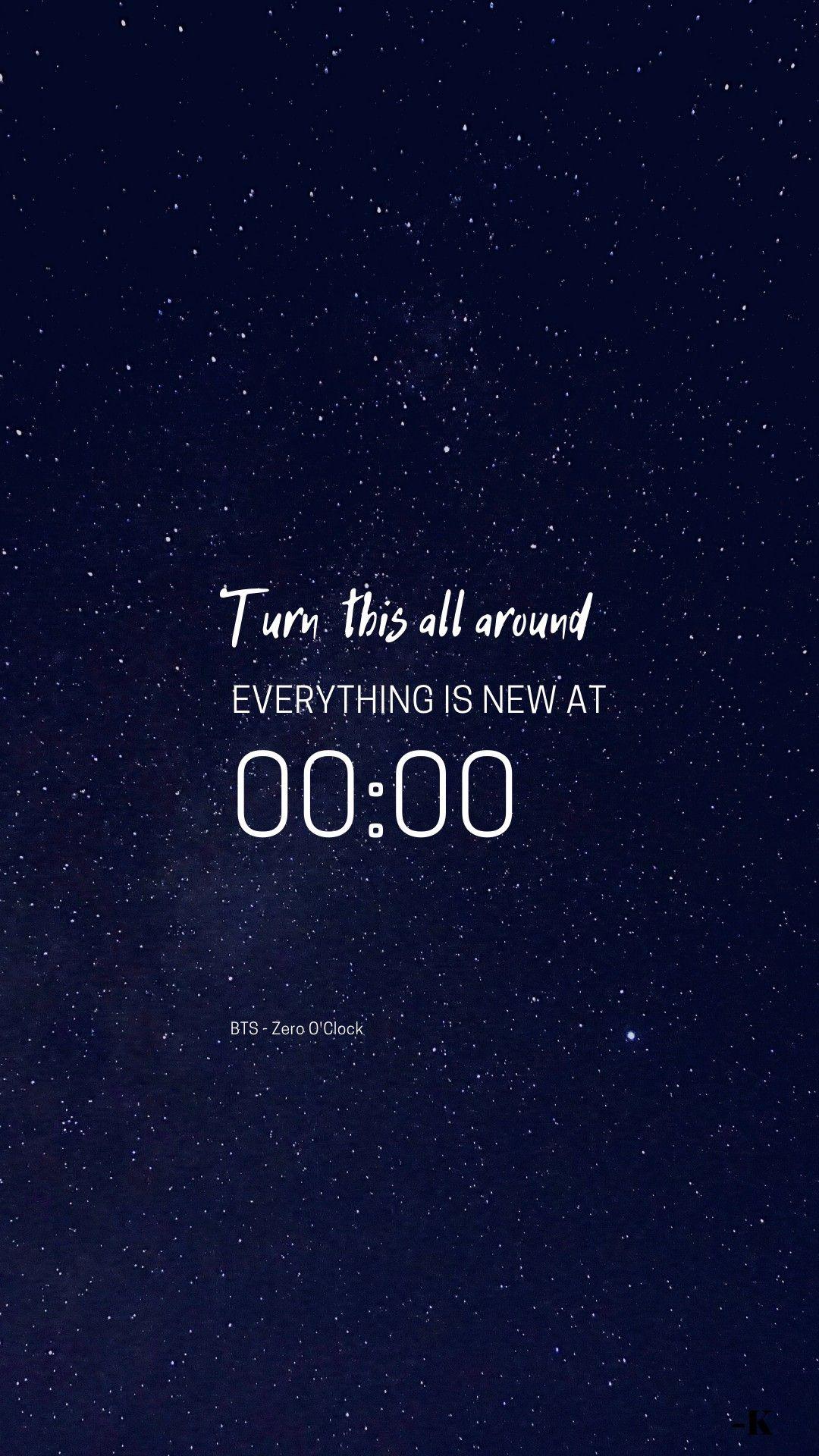Quotes Wallpaper Bts Zero O Clock In 2020 Bts Wallpaper Lyrics Bts Lyrics Quotes Bts Quotes