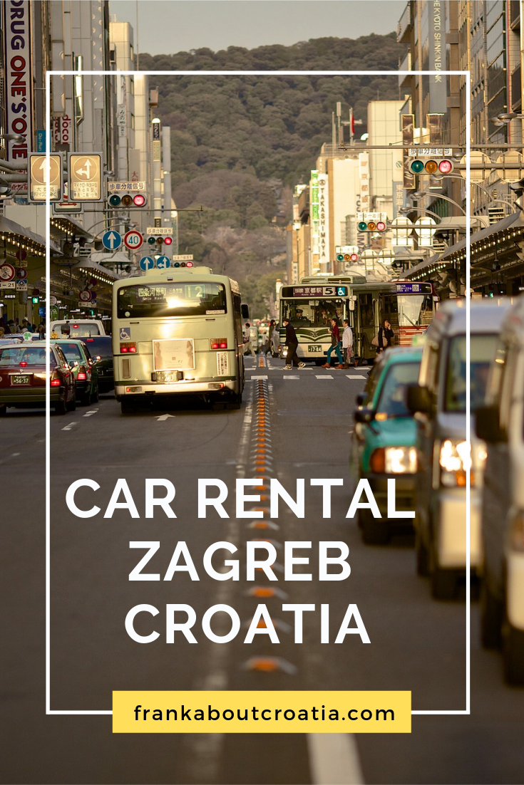 Car Rental Zagreb Croatia Guide 2019 Croatia Travel Guide Blog Croatia Travel Guide Car Rental Car Hire