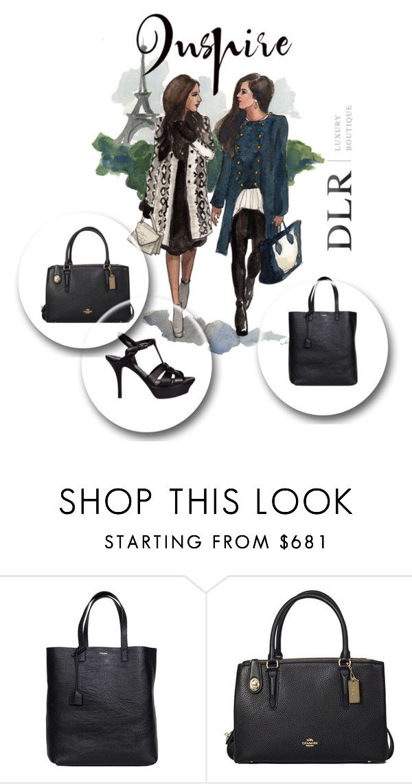"""""""DLRBOUTIQUE.COM"""" by jillsjoyagol ❤ liked on Polyvore featuring Yves Saint Laurent, Coach and Tag"""
