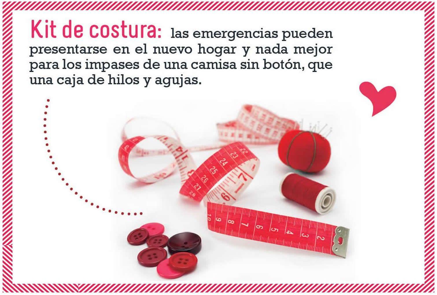 Kit de costura: las emergencias pueden presentarse en el nuevo hogar y nada mejor para los impases de una camisa sin botón, que una caja de hilos y agujas.