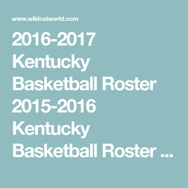 Kentucky Basketball Rosters Kentucky Basketball Kentucky Basketball