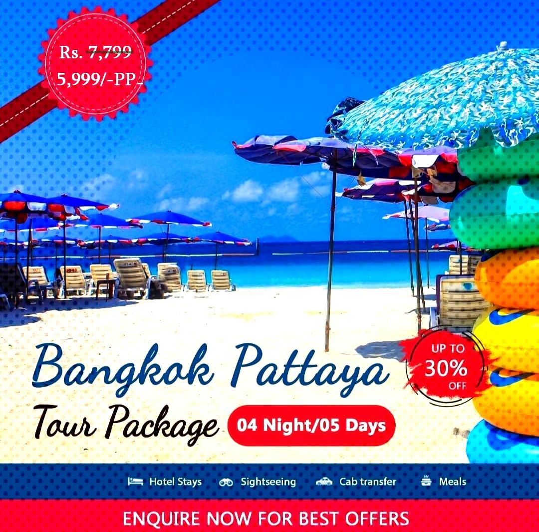 Bangkok Pattaya Tour Package - Book Now Create your own package. Starting from Rs. 5,999/-pp Offer