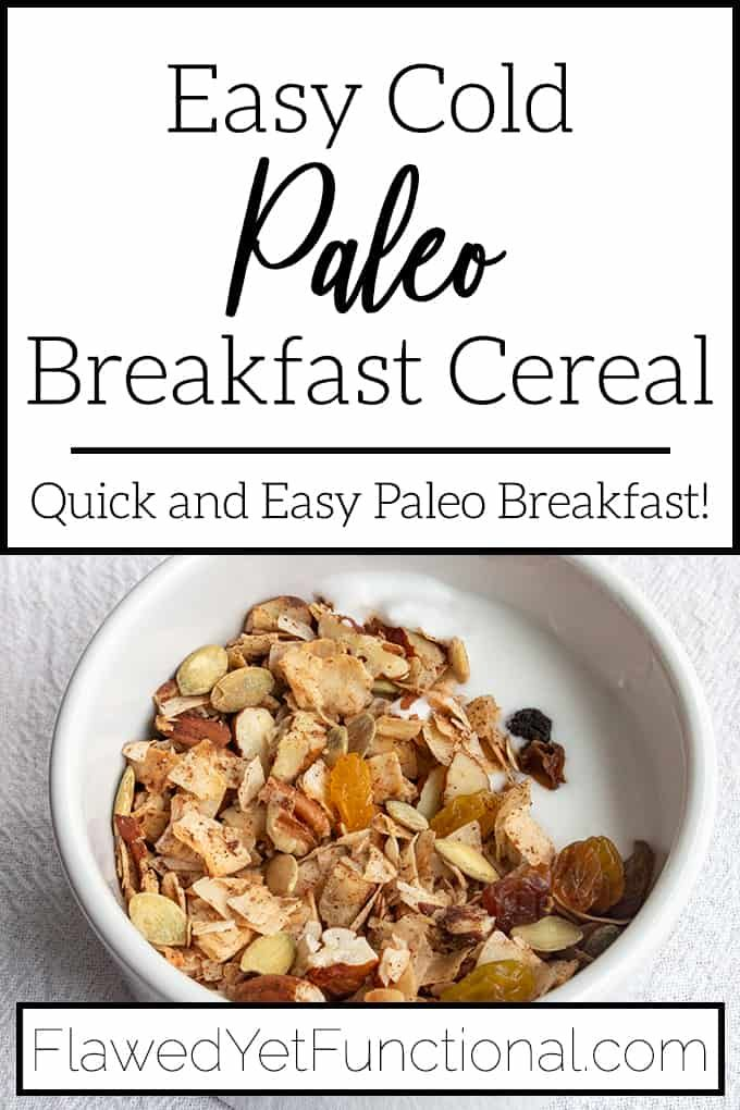 Need A Quick And Easy Breakfast That Also Fits In The Paleo Diet Make A Big Batch Of This Sweet C In 2020 Paleo Breakfast Paleo Breakfast Cereal Paleo Breakfast Easy