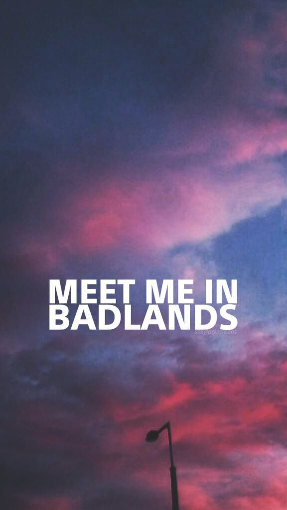 Badlands Halsey Lyrics Badlands Wallpaper Quotes