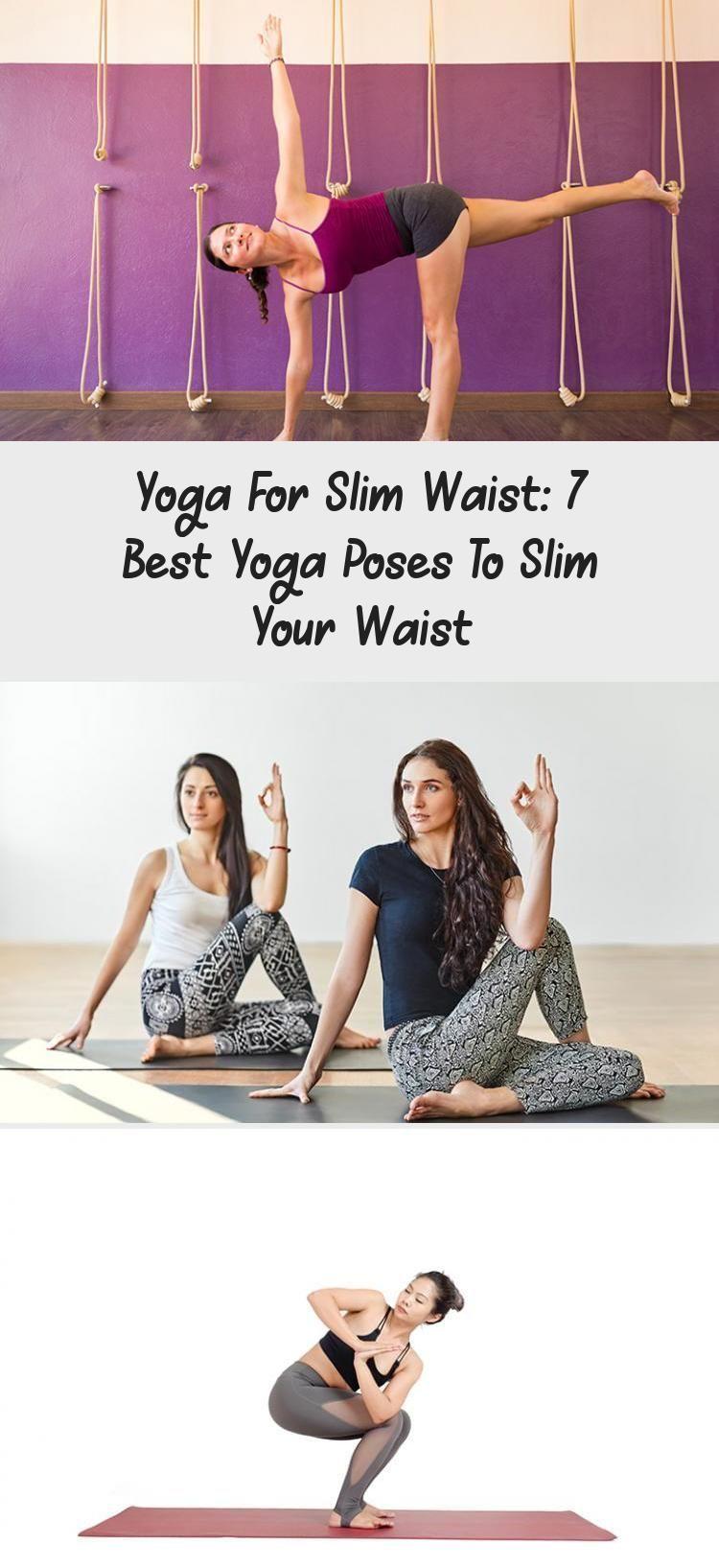 Yoga For Slim Waist 7 Best Yoga Poses To Slim Your Waist Modifiedyogaposesforbeginners Yogaposesforbeginnersm Yoga Poses Advanced Cool Yoga Poses Slim Waist