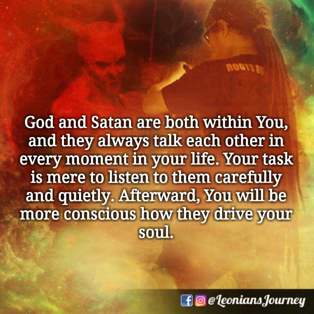Conscious Quotes Leonians Leonians Quotes God Satan Soul Consciousness