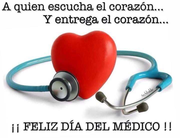 Felicidades Asociados En El Día Del Médico Feliz Dia Del